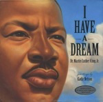 I Have a Dream illus by Kadir Nelson