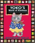 Yoko's World of Kindness by Rosemary Wells