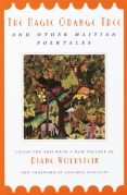 Magic Orange Tree and Other Haitian Folktales