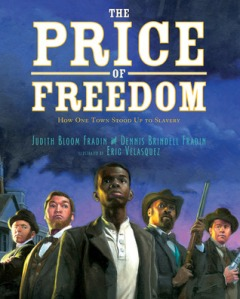 Price of Freedom by Judith and Dennis Fradin