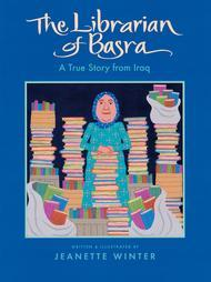 Librarian of Basra by Jeanette Winter