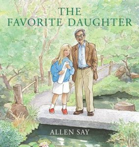Favorite Daughter by Allen Say