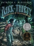 Dark-Thirty Southern Tales of the Supernatural by Patricia McKissack