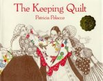 Keeping Quilt by Patricia Polacco