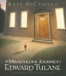 Miraculous Journey of Edward Tulane by Kate DiCamillo