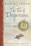 Tale of Despereaux by Kate DiCamillo