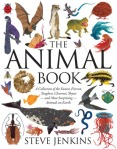 Animal Book A Collection of the Fastest, Fiercest, Toughest ... by Steve Jenkins