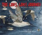 Long, Long Journey The Godwit's Amazing Migration by Sandra Markle