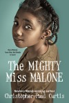 Mighty Miss Malone by Christopher Paul Curtis