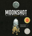 Moonshot The Flight of Apollo 11 by Brian Floca