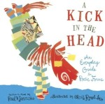 Kick in the Head An Everyday Guide to Poetic Forms by Paul B Janeczko
