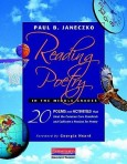 Reading Poetry in the Middle Grades 20 Poems and Activities by Paul B Janeczko