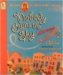 Nobody Owns the Sky The Story of Brave Bessie Coleman by Reeve Lindbergh