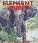 Elephant Quest by Ted and Betsy Lewin
