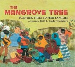 Mangrove Tree by Susan L Roth and Cindy Trumbore