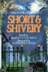 Short and Shivery Thirty Chilling Tales retold by Robert D. San Souci