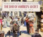 Day of Ahmed's Secret by Heide and Gilliland