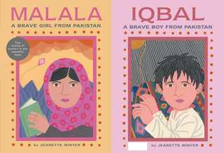 Malala a Brave Girl from Pakistan Iqbal a Brave Boy from Pakistan by Jeanette Winter