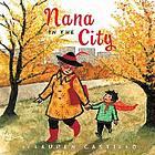 Nana in the City by Lauren Castillo