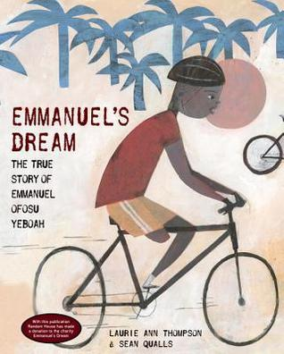 Emmanuel's Dream by Laurie Ann Thompson