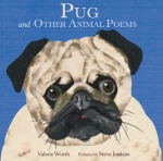 Pug and Other Animal Poems by Valerie Worth